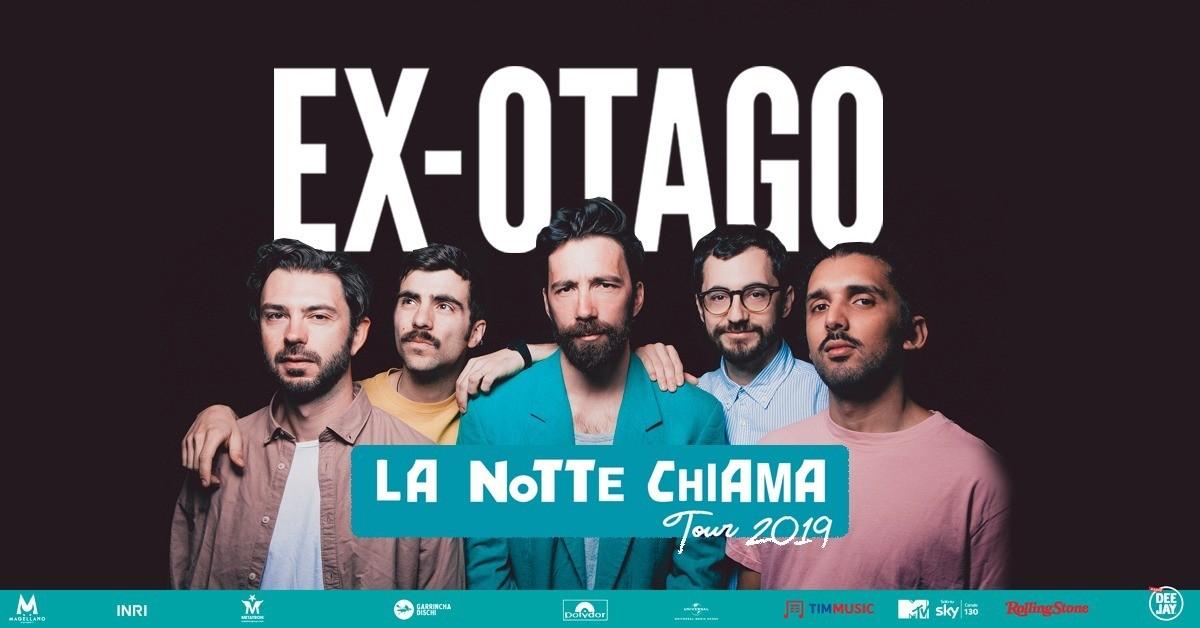 image EX-OTAGO - La Notte Chiama Tour